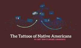 The Tattoos of Native Americans