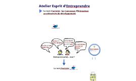 Copy of Atelier Esprit d'Entreprendre - UCE, COSENS, CIFRE