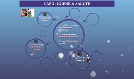CAP. 3 IGIENE & SALUTE
