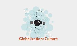 Globalization: Culture