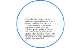 1 Lead Poisoning Is A Chronic Poisoning Meaning Because