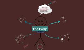The Body: