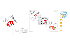 Prezi: What? Why? How? What now?
