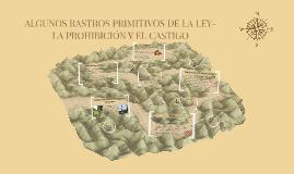 ALGUNOS RASTROS PRIMITIVOS DE LA LEY-LA PROHIBICION Y EL CASTIGO