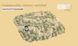 Comunicación, cultura y sociedad