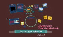 Prática de Ensino VI - 2017/2