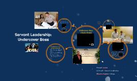 Servant Leadership: Undercover Boss