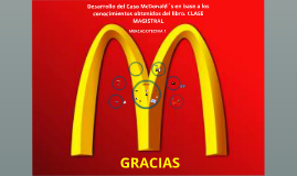 Copy of CASO MCDONALDS