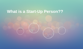 What is a Start-Up Person??