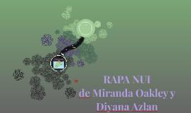 RAPA NUI de Miranda Oakley y Diyana Azlan