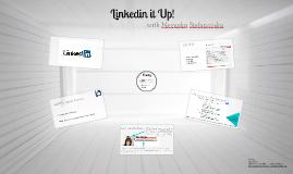 Linkedin it up!