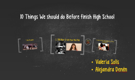 Copy of 10 Things We Should do Before finish High School