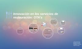 Inovación en los servicios de restauración: OTA's