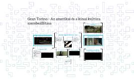 Gran Torino - Az amerikai és a kínai kultúra szembeállítása