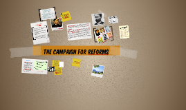 THE CAMPAIGN FOR REFORMs