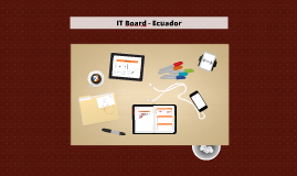 IT Board - Ecuador