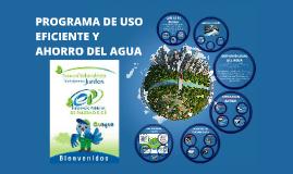 Copy of PROGRAMA DE USO EFICIENTE Y AHORRO DEL AGUA