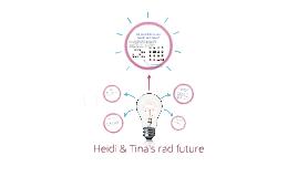 Heidi & Tina's rad future