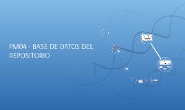 PM04 - BASE DE DATOS DEL REPOSITORIO
