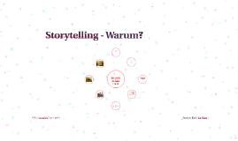 Storytelling - Warum?