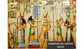 LITERATURA DEL ANTIGUO EGIPTO