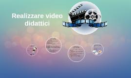 Realizzare video didattici
