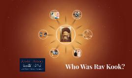 Who Was Rav Kook?
