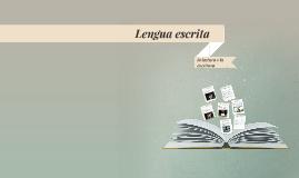 Lengua escrita: lectura y escritura