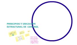 PRINCIPIOS Y UBICACIÓN ESTRUCTURAL DE  CONTROL