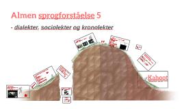 AP-5 (dialekter, sociolekter og kronolekter)