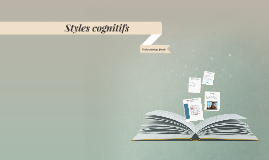 Styles cognitifs