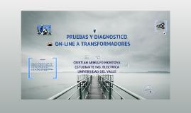 Copy of PRUEBAS Y DIAGNOSTICOS ON-LINE A TRANSFORMADORES