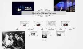 Biografía: Michael Jackson