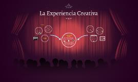 La Experiencia Creativa