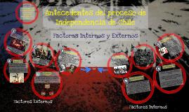 Copy of Antecedentes del proceso de independencia de Chile