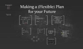 Growth Mindset: Making a (Flexible) Career Plan ENR Transfer Survey