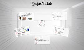 Copy of Gospel Tidbits