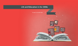 Life and Education in the 1930s