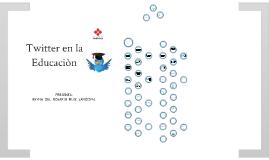 INCORPORACIÓN DE TWITTER AL AULA EDUCATIVA