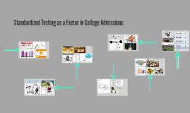 Standardized Testing as a Facot in College Admissions