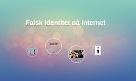 Falsk identitet på internet