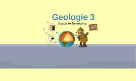 Geologie 3: Aarde in Beweging Deel 1