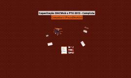 Capacitação SIACWeb e PTO 2013 - Completa
