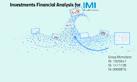 Copy of Investiment Financial Analysis for IMI
