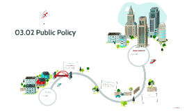 03.02 Public Policy