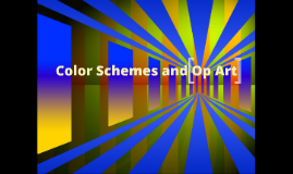 Op Art and  Color Schemes