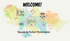 """What is """"Escuela de Padres""""? 8/21/2019"""