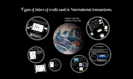 Types of letters of credit used in International transactions.