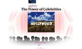 The Power of Celebrities