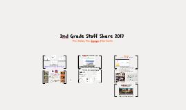 2nd Grade Staff Share 2017